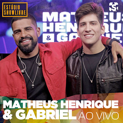 Matheus Henrique & Gabriel no Estúdio Showlivre (Ao Vivo) by Matheus Henrique & Gabriel