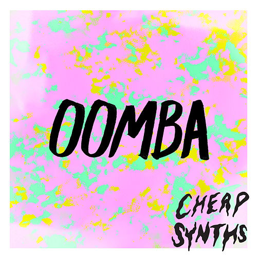 Oomba by Cheap Synths