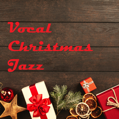 Vocal Christmas Jazz by Various Artists