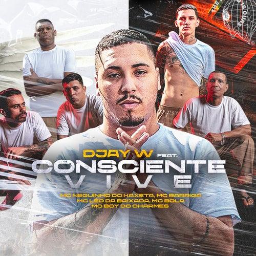 Consciente Vive by Djay W