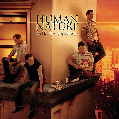 Walk the Tightrope by Human Nature