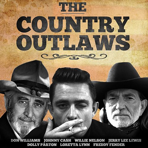 The Country Outlaws van Various Artists
