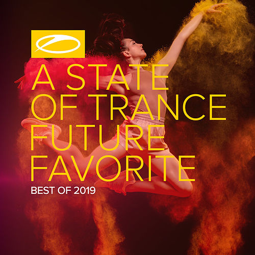 A State Of Trance: Future Favorite - Best Of 2019 von Armin Van Buuren