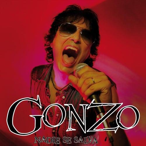 Nadie Se Salva von Gonzo