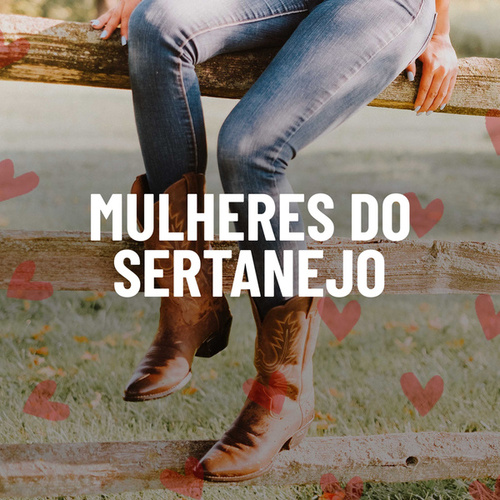 Mulheres do Sertanejo de Various Artists