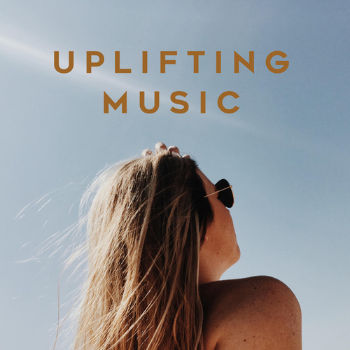 Uplifting Music di Various Artists