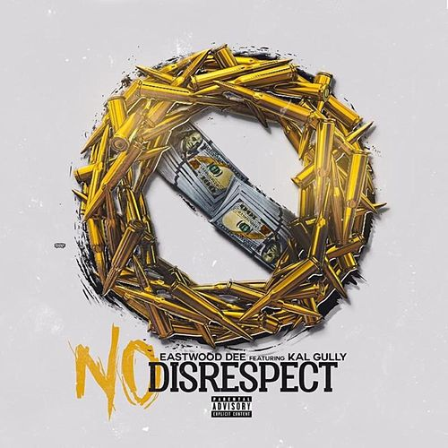 No Disrespect by Kal Gully