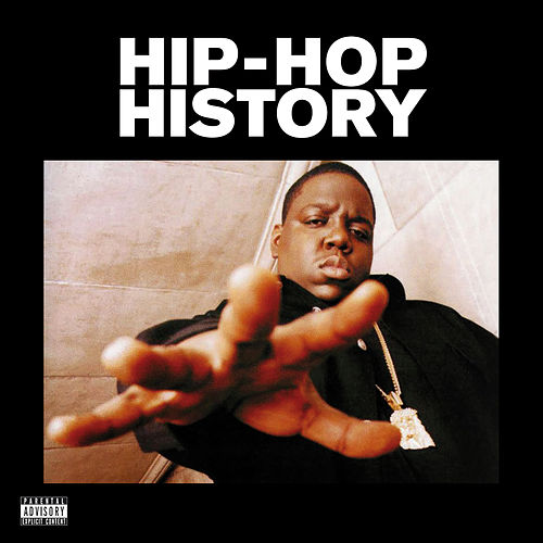 Hip-Hop History by Various Artists