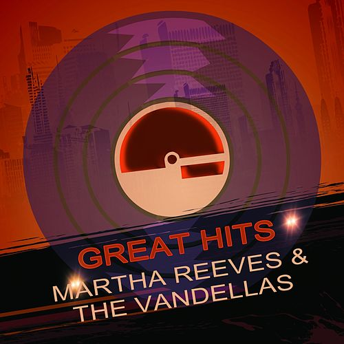 Great Hits by Martha and the Vandellas