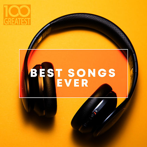 100 Greatest Best Songs Ever fra Various Artists