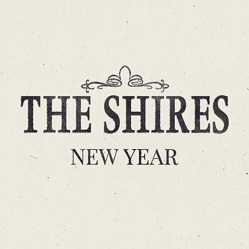 New Year by The Shires