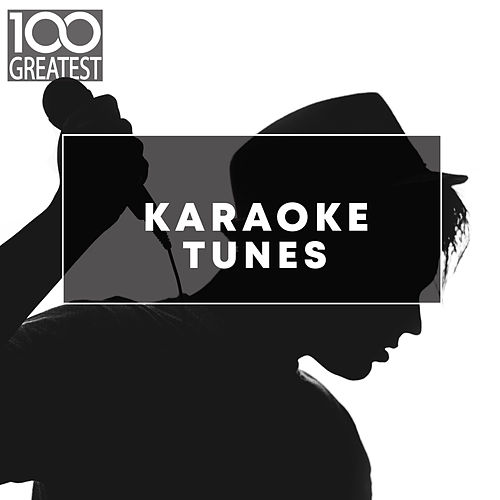 100 Greatest Karaoke Songs by Various Artists
