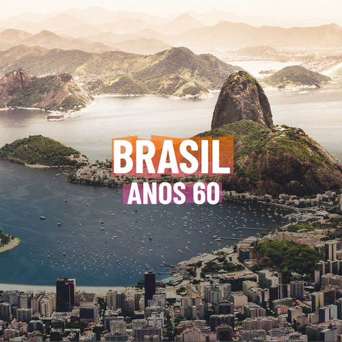 Brasil Anos 60 by Various Artists