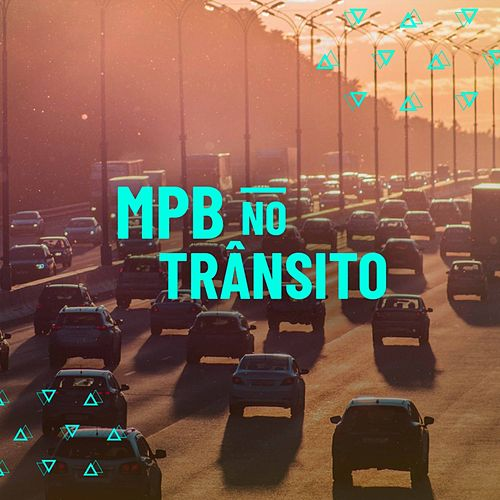 MPB No Trânsito de Various Artists