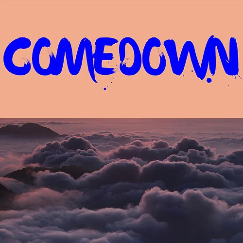 Comedown by Smithville