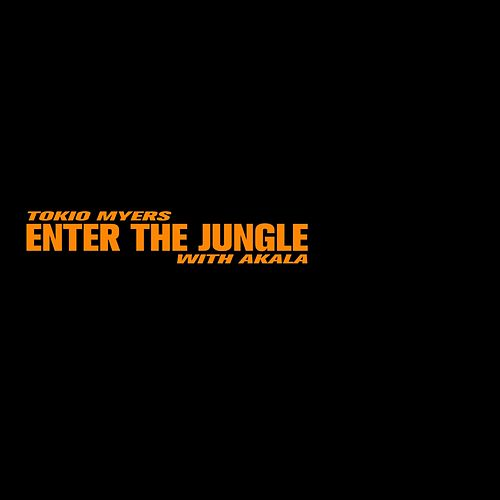 Enter the Jungle de Tokio Myers