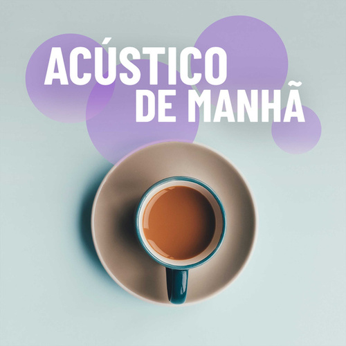 Acústico de Manhã by Various Artists
