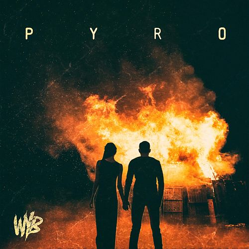 Pyro by Wise Youngblood