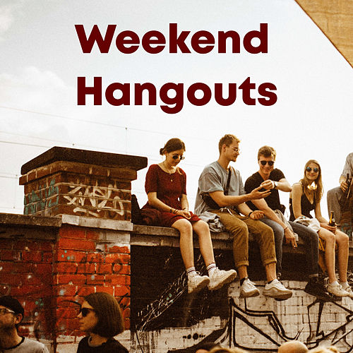 Weekend Hangouts de Various Artists