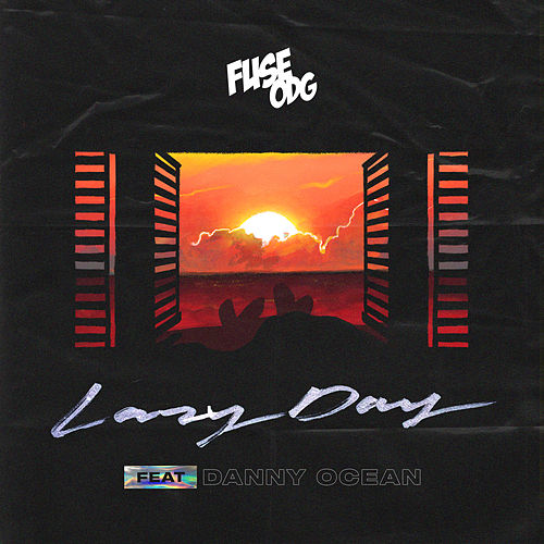 Lazy Day (feat. Danny Ocean) by Fuse ODG