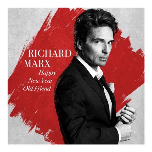 Happy New Year Old Friend de Richard Marx