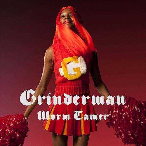 Worm Tamer by Grinderman