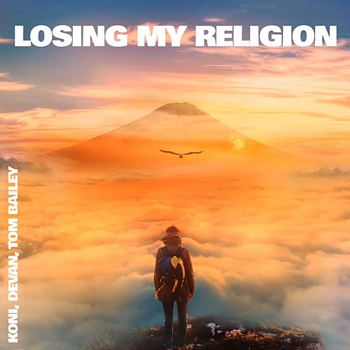 Losing My Religion von Koni
