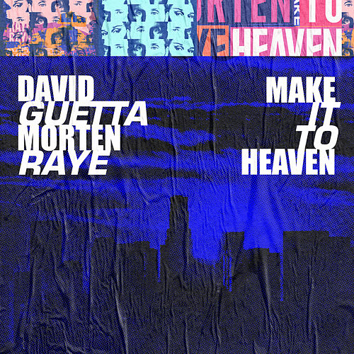Make It To Heaven (with Raye) by David Guetta