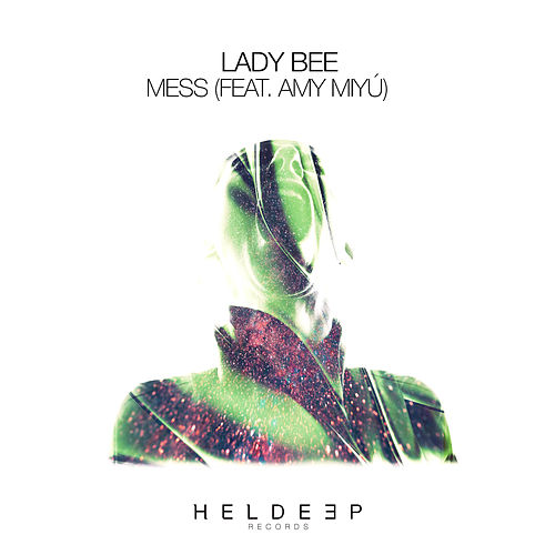 Mess (feat. AMY MIYÚ) von Lady Bee