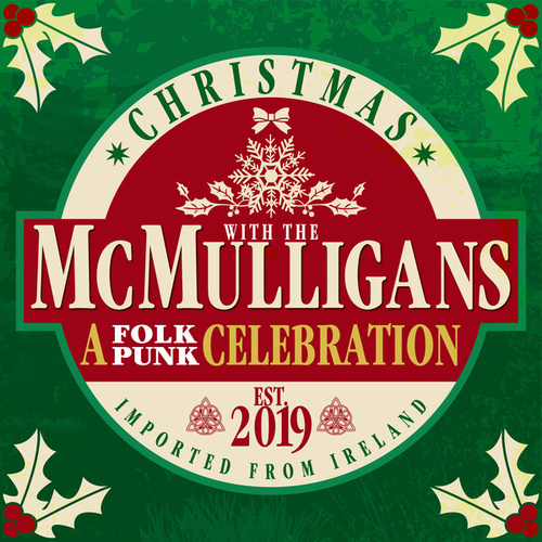 Christmas with The McMulligans (A Folk-Punk Celebration) von The McMulligans