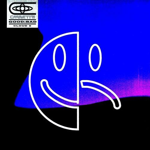 GOOD:BAD (feat. RØRY) / CLOUD 9 by Cazzette