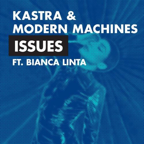 Issues (feat. Bianca Linta) de Kastra
