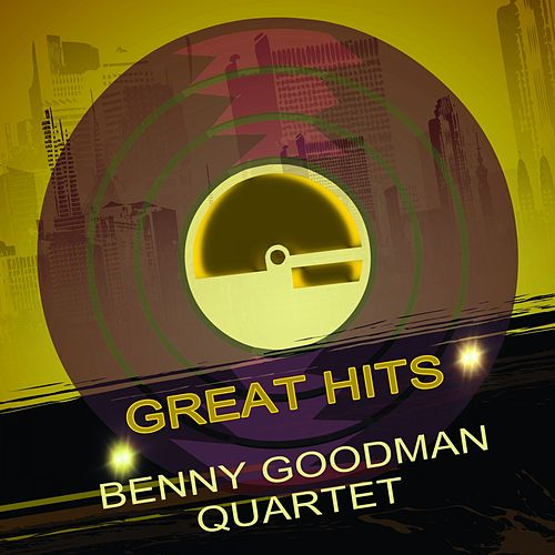 Great Hits by Benny Goodman
