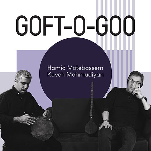 Goft-O-Goo by Hamid Motebassem