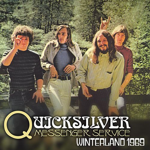 Winterland 1969 by Quicksilver Messenger Service