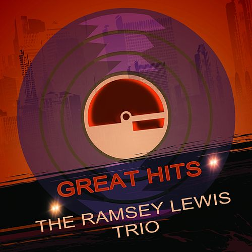 Great Hits von Ramsey Lewis