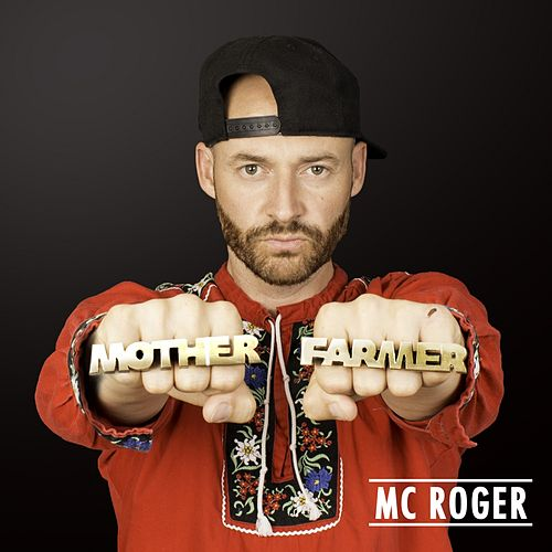 Mother Farmer by Mc Roger
