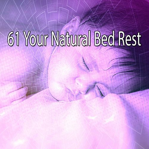 61 Your Natural Bed Rest von S.P.A