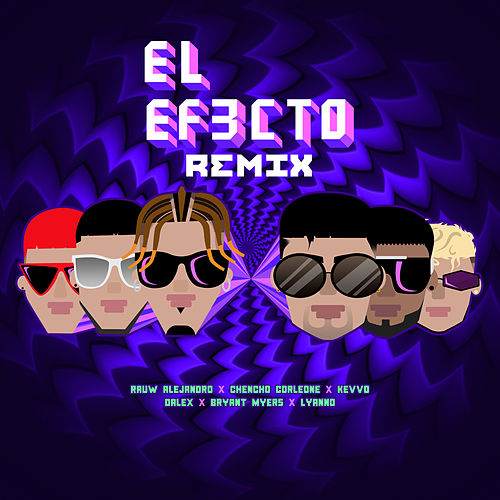 El Efecto (Remix) de Rauw Alejandro