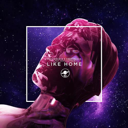 Like Home (feat. WestCoastJulie) by Nick Double