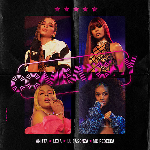 Combatchy (feat. MC Rebecca) by Anitta