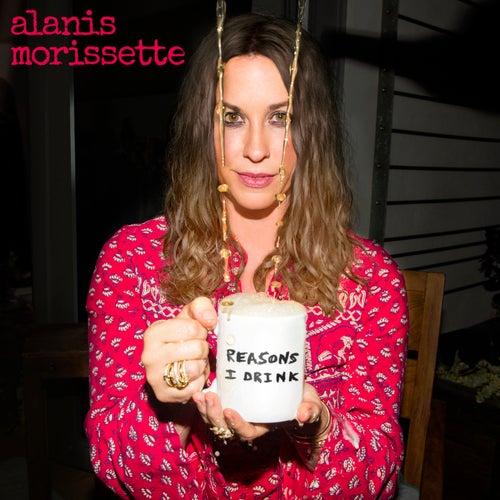 Reasons I Drink by Alanis Morissette
