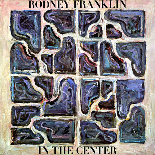In the Center de Rodney Franklin