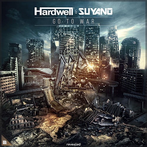 Go To War by Hardwell