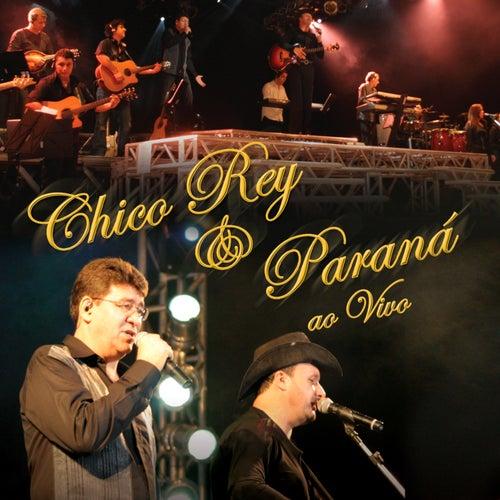 Chico Rey & Paraná (ao Vivo) de Chico Rey E Paraná