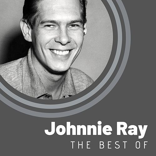 The Best of Johnnie Ray by Johnnie Ray