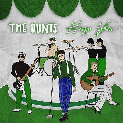 Hey Ya by The Dunts