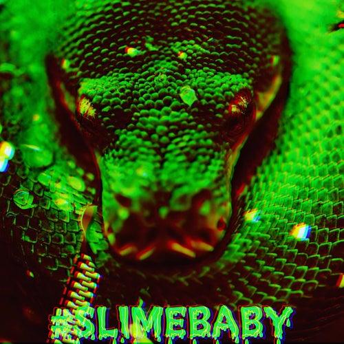 #Slimebaby de Jay Brazy