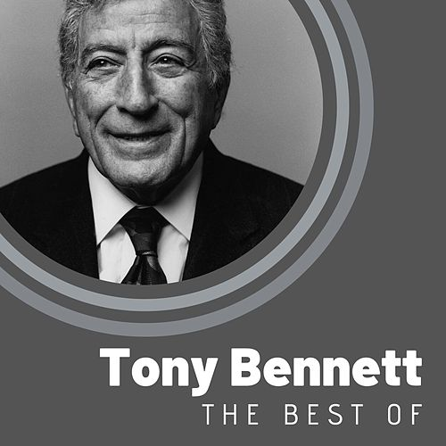 The Best of Tony Bennett by Tony Bennett