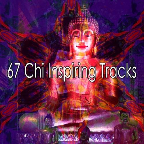 67 Chi Inspiring Tracks von Entspannungsmusik